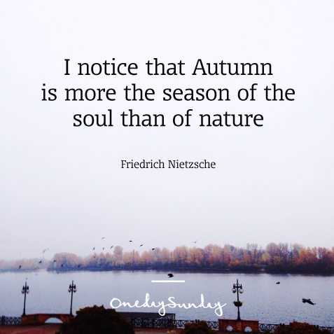 Autumn is my absolute favorite season - onedaysunday